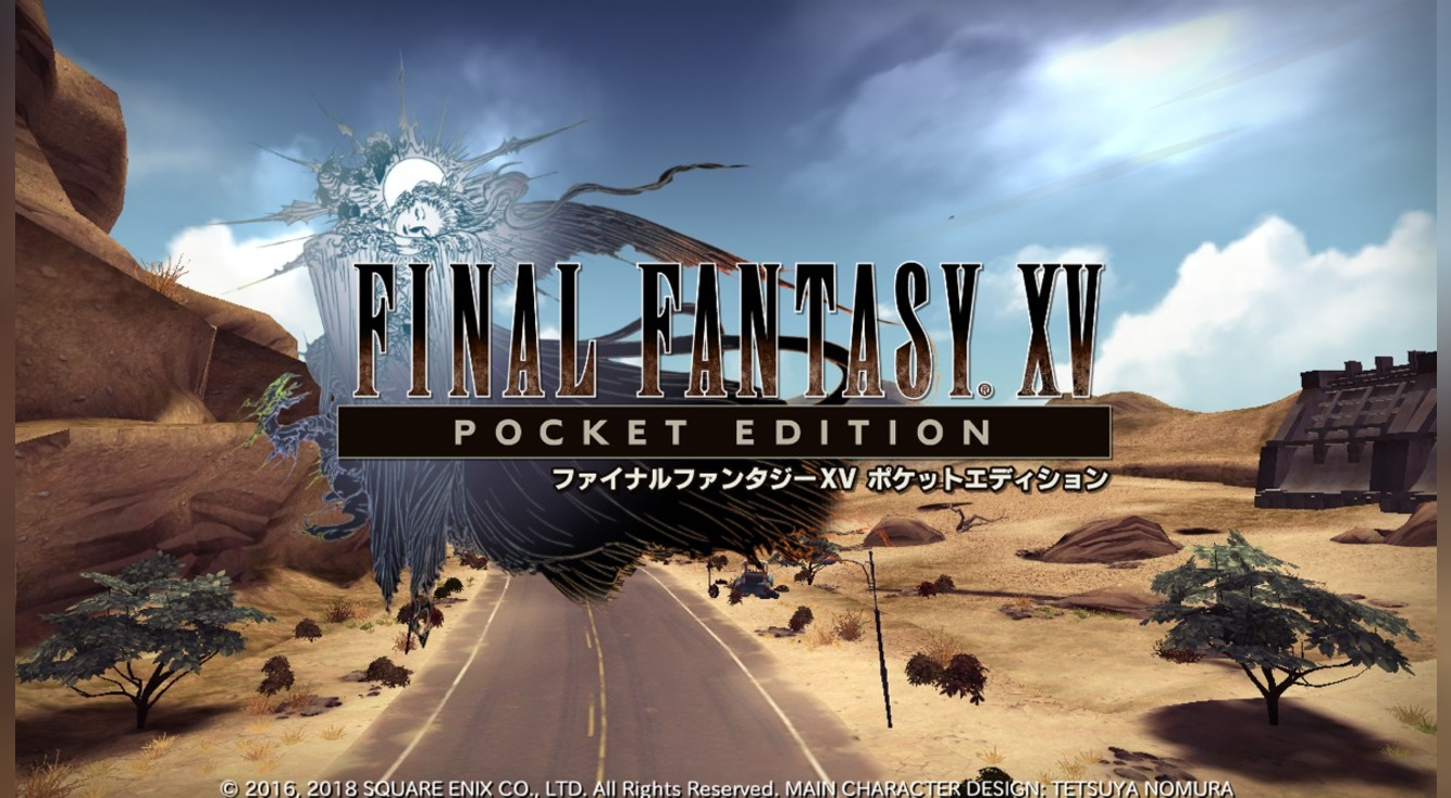 FF15ポケットエディション配信開始!序盤は無料でプレイ可能【FF15 Pocket Edition】