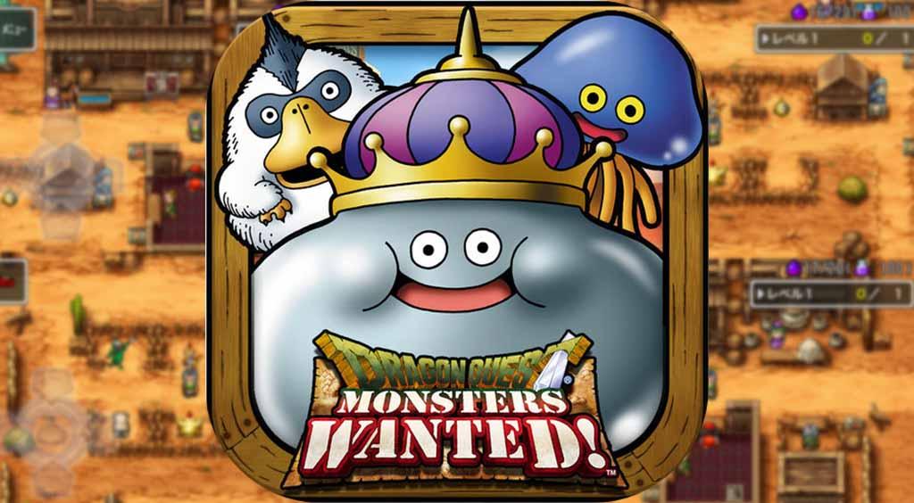 「ドラクエ」の世界でモンスターを育てて、組み合わせてバトル!【DQM WANTED!】 :PR