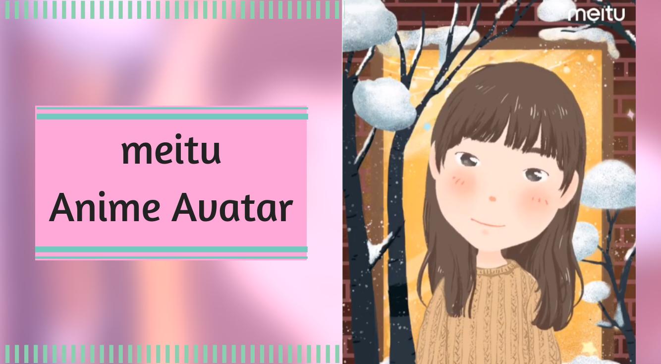 【Meitu】新機能!『似顔絵アバター』で自分だけのアバターづくり💓かわいい絵文字も作れる✨